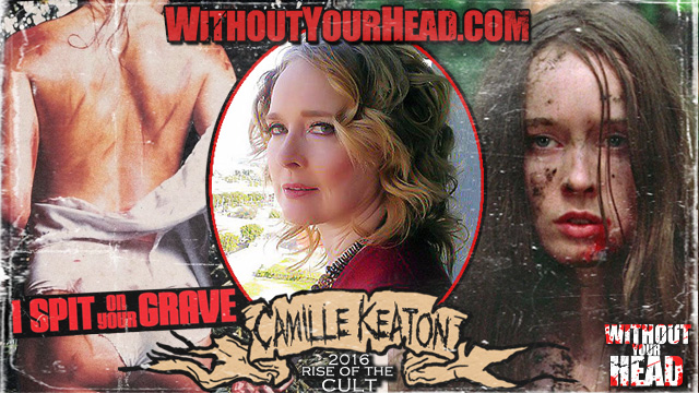 Camille Keaton of I Spit On Your Grave
