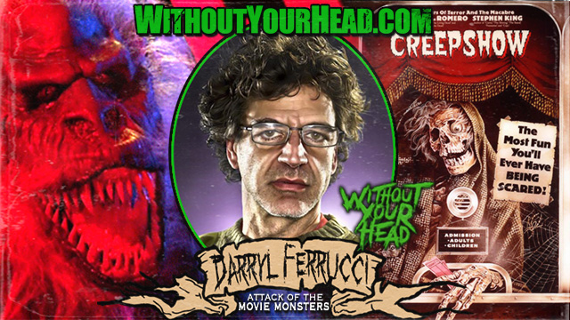 Darryl Ferrucci of Creepshow