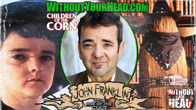 John Franklin of Children of the Corn