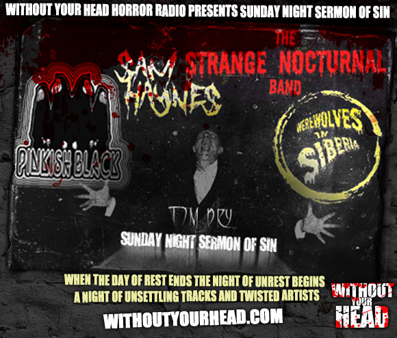 Sunday Night Sermon of Sin - Without Your Head